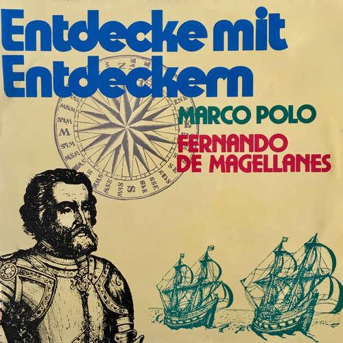 Hoerbuch Entdecke mit Entdeckern, Fernando de Magellanes / Marco Polo - Juliane Killer - Joachim Richert