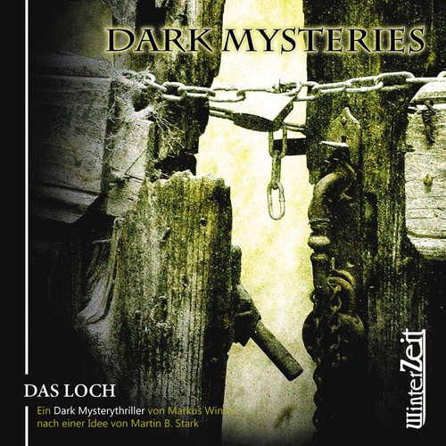 Hoerbuch Dark Mysteries, Folge 2: Das Loch - Markus Winter - Magdalena Turba