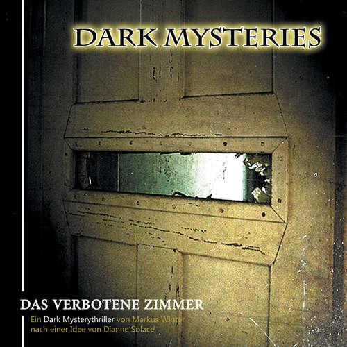 Hoerbuch Dark Mysteries, Folge 7: Das verbotene Zimmer - Markus Winter - Wolfgang Rüter