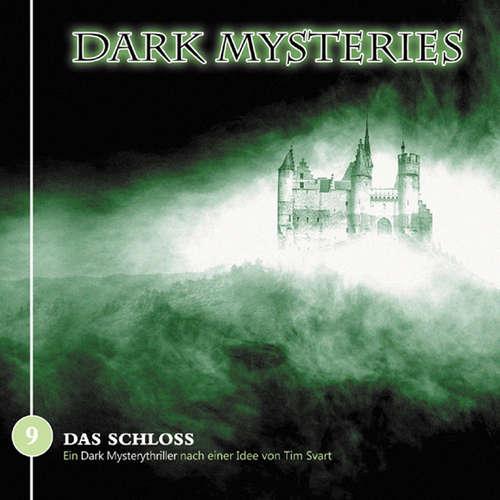 Hoerbuch Dark Mysteries, Folge 9: Das Schloss - Tim Svart - Uve Teschner