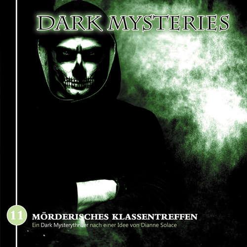Hoerbuch Dark Mysteries, Folge 11: Mörderisches Klassentreffen - Markus Winter - Lutz Schnell
