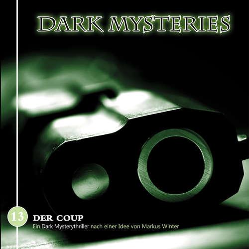 Hoerbuch Dark Mysteries, Folge 13: Der Coup - Markus Duschek - Michael Pan