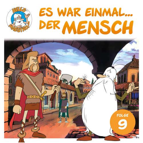 Hoerbuch Hello Maestro - Es war einmal... der Mensch, Folge 9: Die Karolinger - Albert Barillé - Josef Meinrad