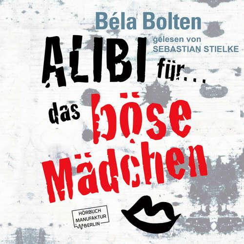 Alibi für das böse Mädchen - Mörderische Alibis 2, Band 2