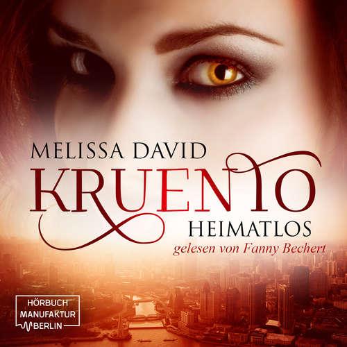 Hoerbuch Kruento - Heimatlos - Melissa David - Fanny Bechert