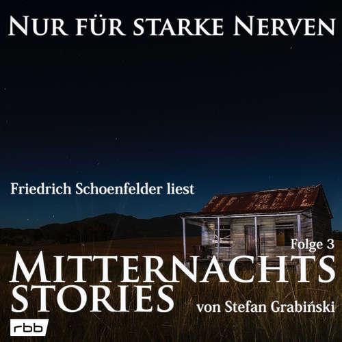 Mitternachtsstories von Stefan Grabinski - Nur für starke Nerven, Folge 3