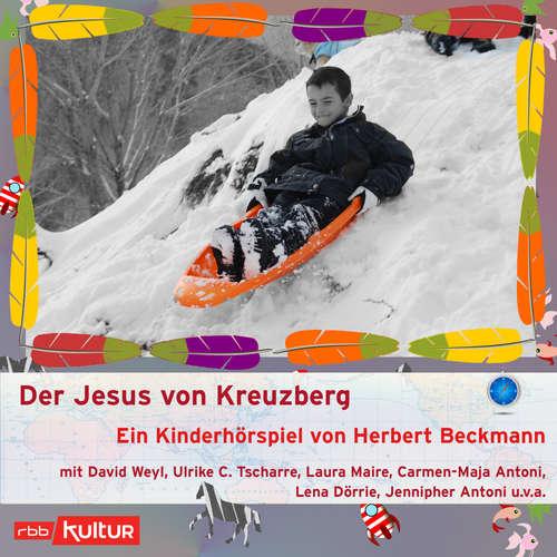 Hoerbuch Der Jesus von Kreuzberg (Hörspiel) - Herbert Beckmann - David Weyl