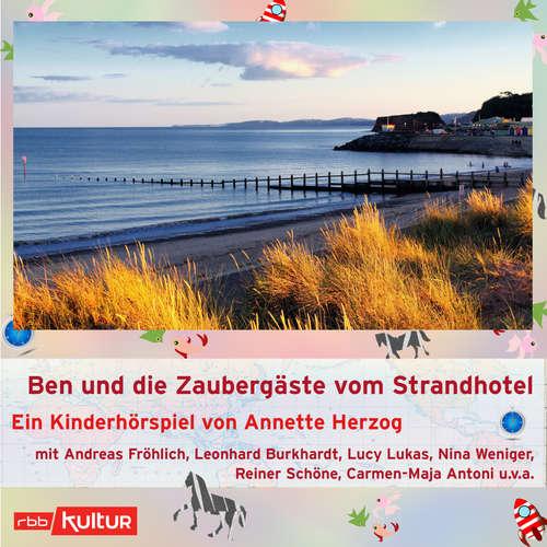 Hoerbuch Ben und die Zaubergäste vom Strandhotel (Hörspiel) - Annette Herzog - Andreas Fröhlich