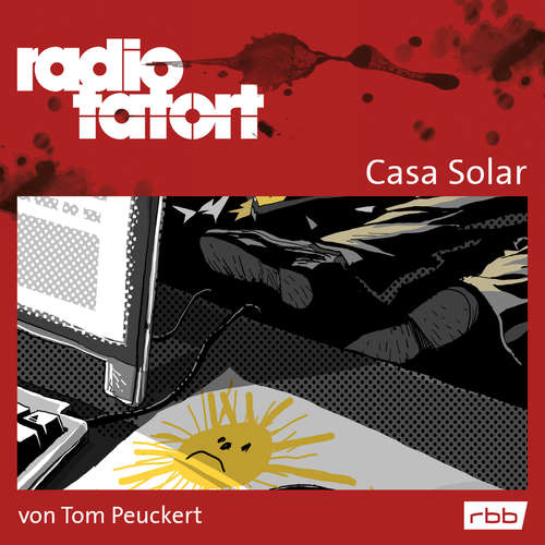 Hoerbuch Radio Tatort rbb - Casa Solar - Tom Peuckert - Eva Kryll