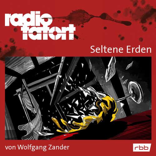 Radio Tatort rbb - Seltene Erden