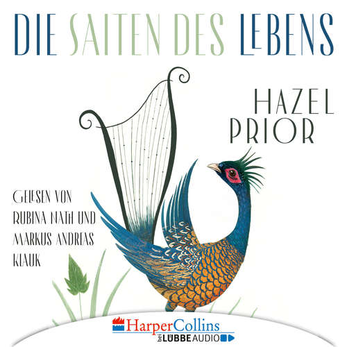 Hoerbuch Die Saiten des Lebens - Hazel Prior - Rubina Nath