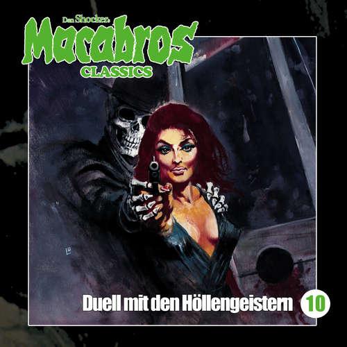 Hoerbuch Macabros - Classics, Folge 10: Duell mit den Höllengeistern - Dan Shocker - Dennis Schmidt-Foss
