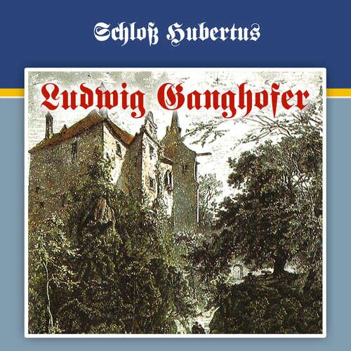 Ludwig Ganghofer, Folge 1: Schloß Hubertus