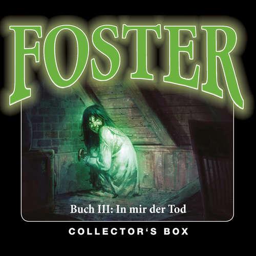 Hoerbuch Foster, Box 3: In mir der Tod (Folgen 10-13) - Oliver Döring - Thomas Nero Wolff