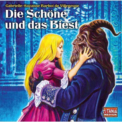 Hoerbuch Die Schöne und das Biest - Gabrielle-Suzanne Barbot de Villeneuve - Max Schautzer