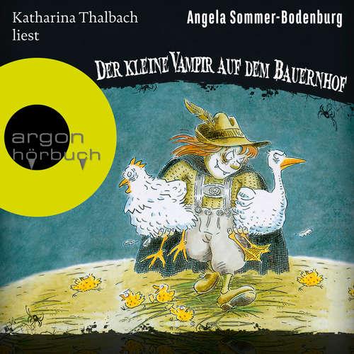 Hoerbuch Der kleine Vampir auf dem Bauernhof - Der kleine Vampir, Band 4 - Angela Sommer-Bodenburg - Katharina Thalbach