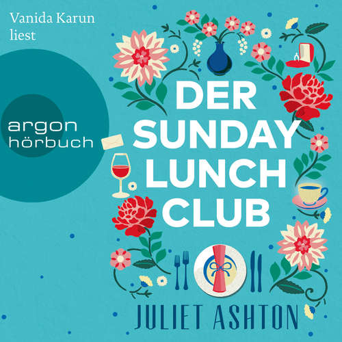 Hoerbuch Der Sunday Lunch Club - Juliet Ashton - Vanida Karun