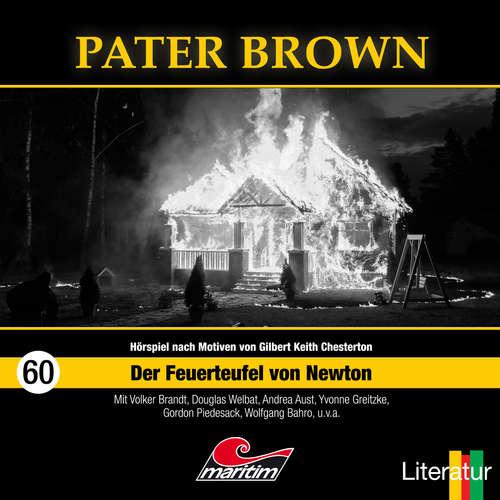 Hoerbuch Pater Brown, Folge 60: Der Feuerteufel von Newton - Thorsten Beckmann - Douglas Welbat