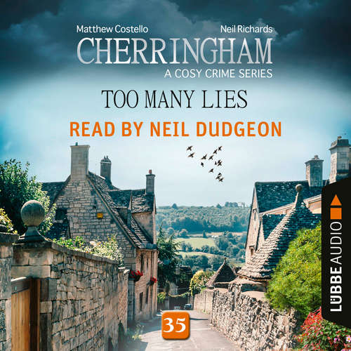 Audiobook Too Many Lies - Cherringham - A Cosy Crime Series: Mystery Shorts 35 - Matthew Costello - Neil Dudgeon