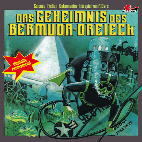 Hoerbuch Das Geheimnis des Bermuda Dreieck - P. Bars - Joachim Richert