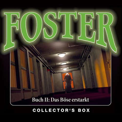 Hoerbuch Foster, Foster Box 2: Das Böse erstarkt (Folgen 5-9) - Oliver Döring - Thomas Nero Wolff