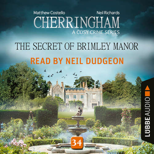 Audiobook The Secret of Brimley Manor - Cherringham - A Cosy Crime Series: Mystery Shorts 34 - Matthew Costello - Neil Dudgeon