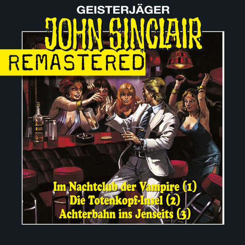 Hoerbuch John Sinclair - Sammlerbox 1, Folgen 1-3: Nachtclub/Totenkopf-Insel/Achterbahn - Jason Dark - Frank Glaubrecht