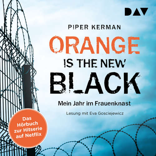 Audiobook Orange Is the New Black - Piper Kerman - Eva Gosciejewicz