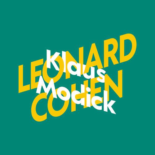 Klaus Modick über Leonard Cohen - KiWi Musikbibliothek, Band 5