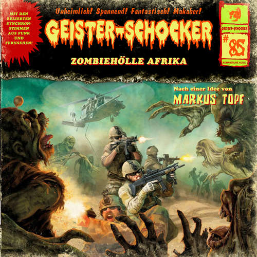 Hoerbuch Geister-Schocker, Folge 85: Zombie-Hölle Afrika - Markus Topf - Christoph Memmert
