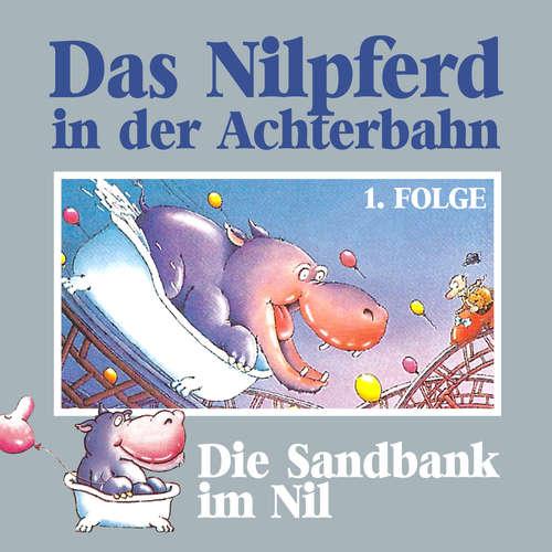 Hoerbuch Das Nilpferd in der Achterbahn, Folge 1: Die Sandbank im Nil - Hedda Kehrhahn - Günther Lüdke