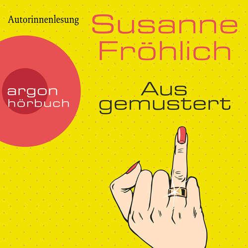 Hoerbuch Ausgemustert - Susanne Fröhlich - Susanne Fröhlich