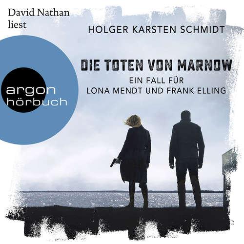 Die Toten von Marnow - Ein Fall für Lona Mendt und Frank Elling