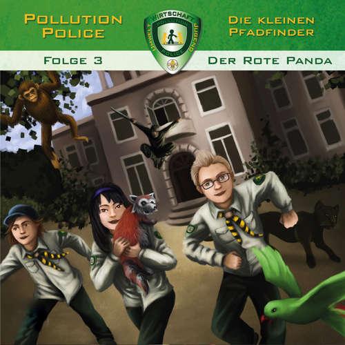 Hoerbuch Pollution Police, Folge 3: Der rote Panda - Markus Topf - Daniel Käser