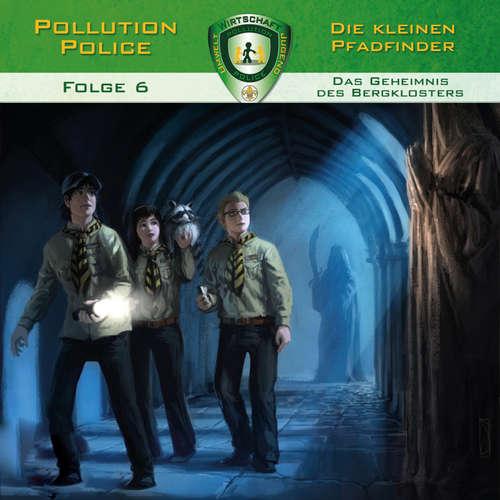 Hoerbuch Pollution Police, Folge 6: Das Geheimnis des Bergklosters - Markus Topf - Daniel Käser