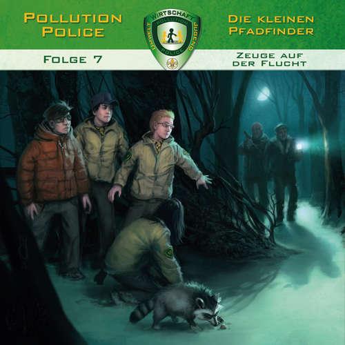 Hoerbuch Pollution Police, Folge 7: Zeuge auf der Flucht - Markus Topf - Daniel Käser