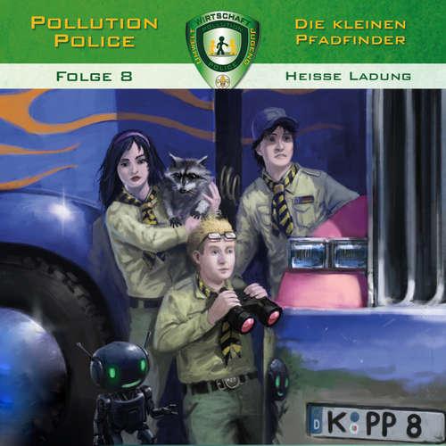Pollution Police, Folge 8: Heiße Ladung