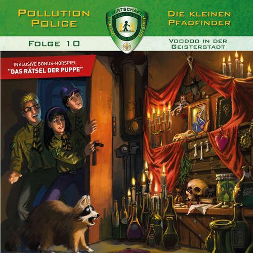 Pollution Police, Folge 10: Voodoo in der Geisterstadt