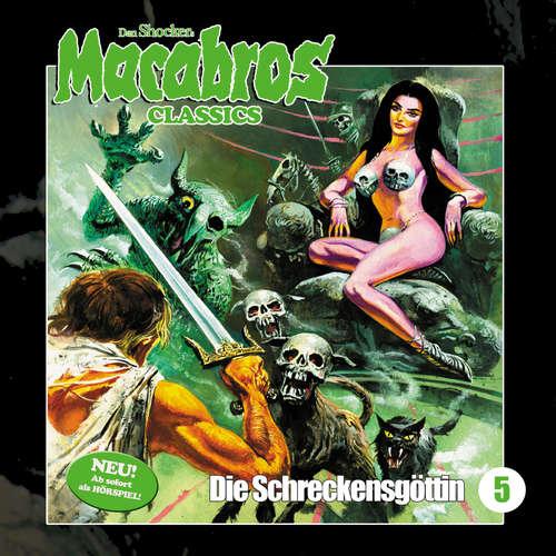 Hoerbuch Macabros - Classics, Folge 5: Die Schreckensgöttin - Dan Shocker - Brigitte Carlsen