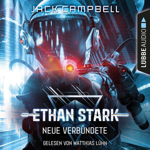 Hoerbuch Neue Verbündete - Ethan Stark - Rebellion auf dem Mond, Folge 2 - Jack Campbell - Matthias Lühn