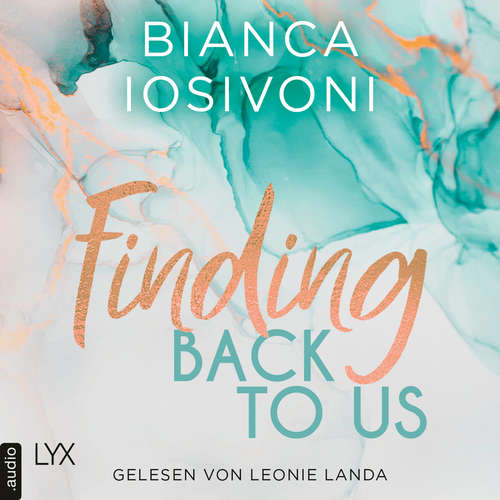 Finding Back to Us - Was auch immer geschieht, Teil 1