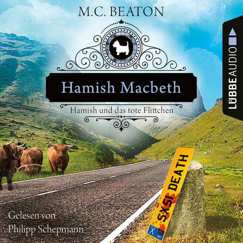 Hamish Macbeth und das tote Flittchen - Schottland-Krimis, Teil 5