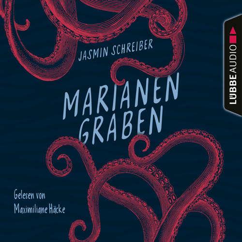 Hoerbuch Marianengraben - Jasmin Schreiber - Maximiliane Häcke
