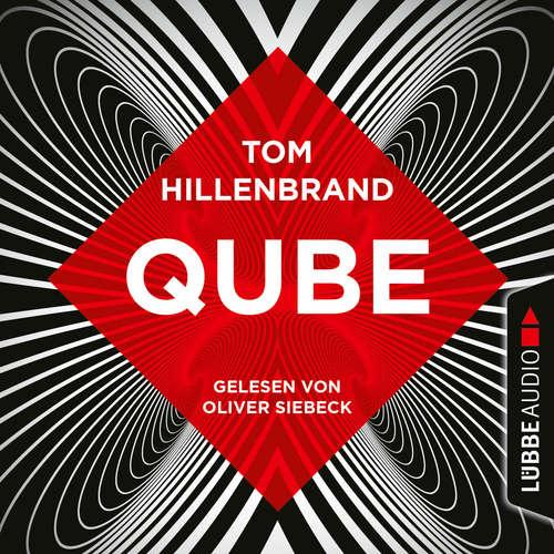 Hoerbuch Qube - Tom Hillenbrand - Oliver Siebeck