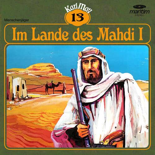 Hoerbuch Karl May, Grüne Serie, Folge 13: Im Lande des Mahdi I - Karl May - Joachim Kerzel
