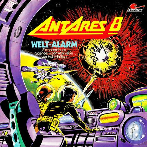 Hoerbuch Antares 8: Weltalarm - Heinz Kühsel - Ursela Monn