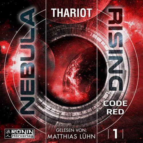 Hoerbuch Code Red - Nebula Rising, Band 1 -  Thariot - Matthias Lühn