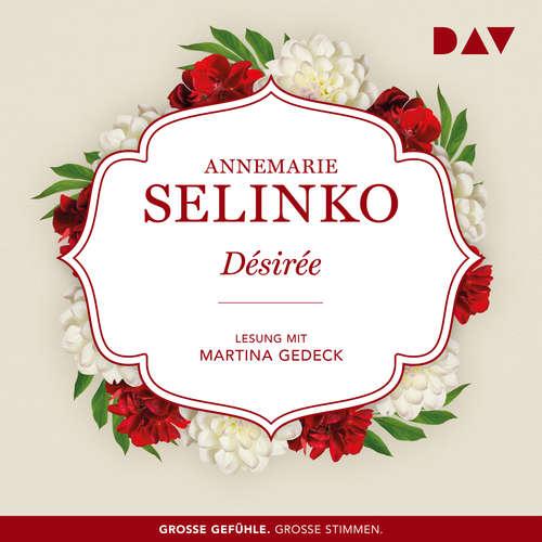Hoerbuch Désirée - Annemarie Selinko - Martina Gedeck