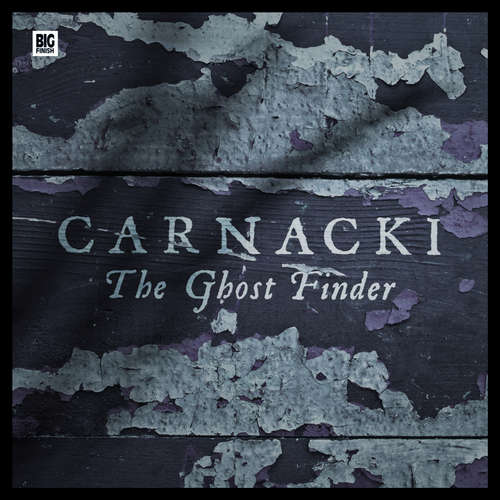 Audiobook Carnacki the Ghost-Finder - William Hope Hodgson - Dan Starkey