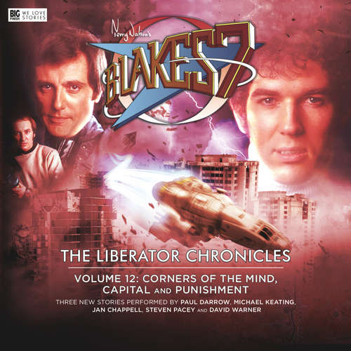 Audiobook Blake's 7, Volume 12: The Liberator Chronicles - Andy Lane - Paul Darrow